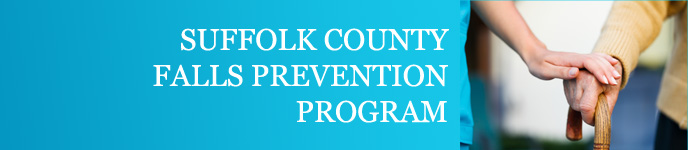 Suffolk County Falls Prevention Program